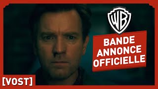 Stephen King's DOCTOR SLEEP - Bande Annonce Finale (VOST) - Ewan McGregor