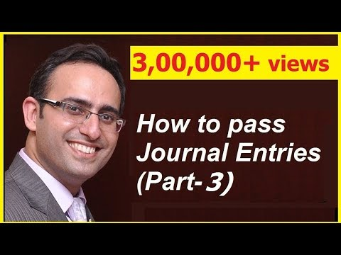 How to make Journal Entries (Video-3) (Journal Entries relat