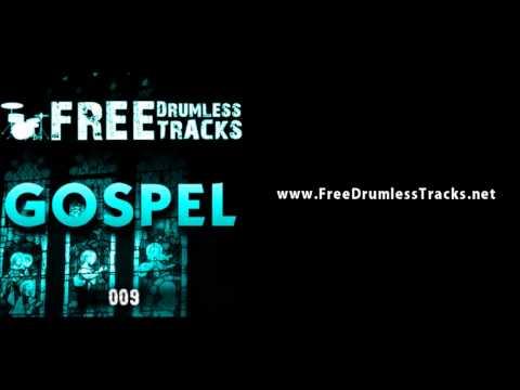 FREE Drumless Tracks: Gospel 009 (www.FreeDrumlessTracks.net)