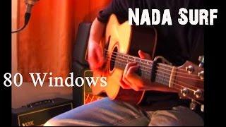 80 Windows - Nada Surf