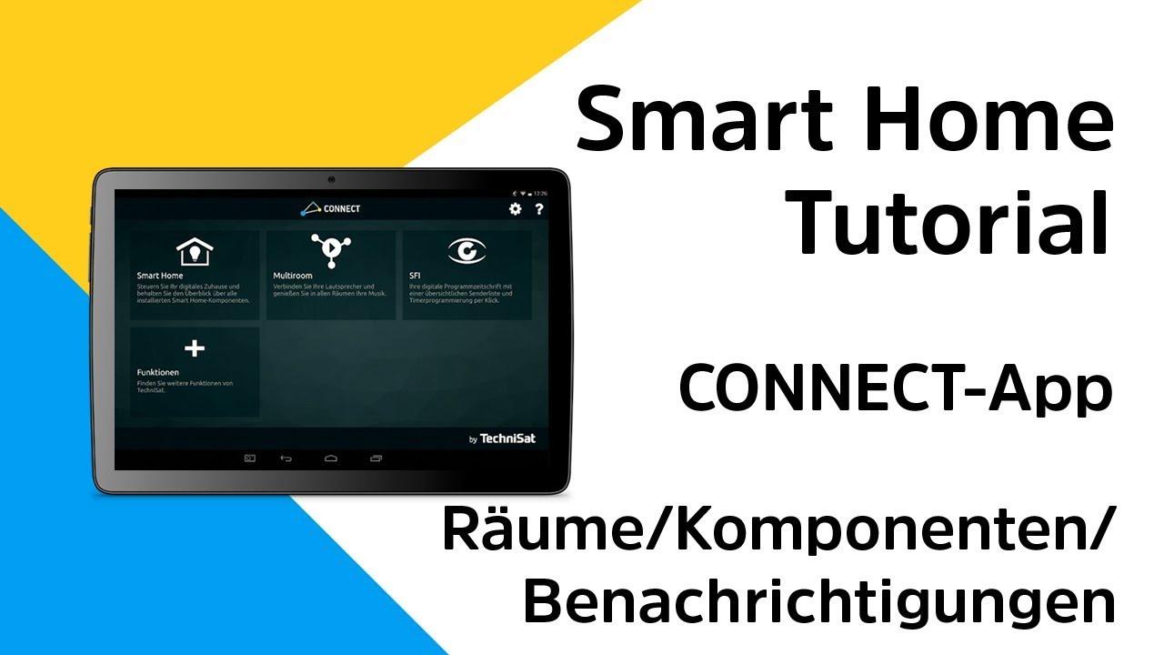 Video: CONNECT-App |  Räume einrichten / Komponenten anlernen/ Benachrichtigungen einstellen