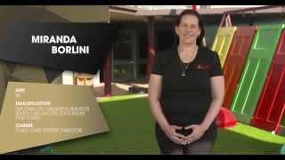 The Childcare Centre Director: Miranda