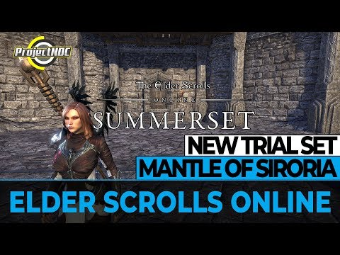 ESO - First Look: NEW Trial Set - Mantle of Siroria | Is it good? - Summerset PTS (English) |