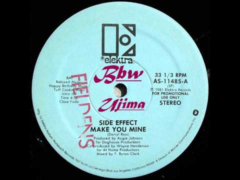 SIDE EFFECT - Make You Mine - ELEKTRA RECORDS - 1981.wmv