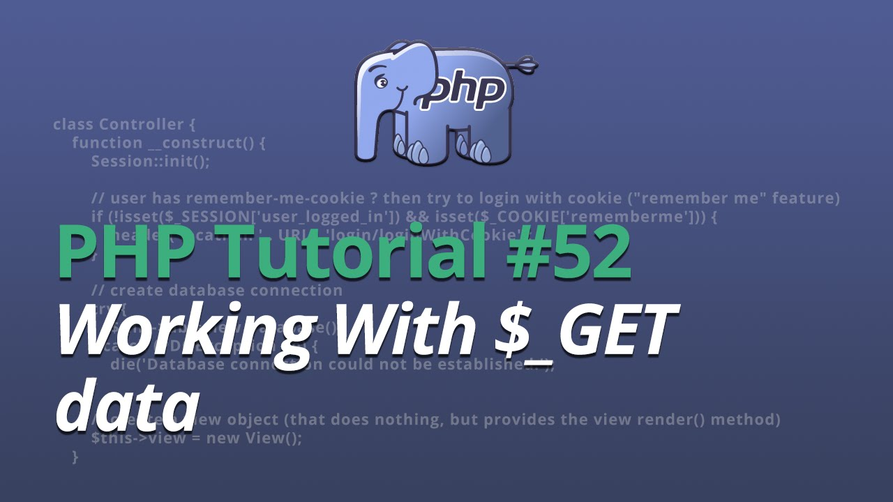 PHP Tutorial - #52 - Working With $_GET data