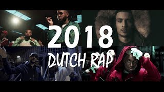 Hip Hop NL 2018 | The Best of Dutch Rap 2018 [30+ Songs]