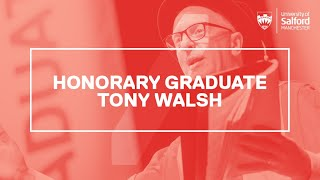 Tony Walsh honorary doctorate acceptance speech.