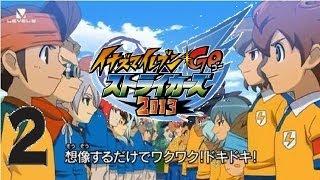 Inazuma Eleven GO Strikers 2013 Gameplay Walkthrough Part 2