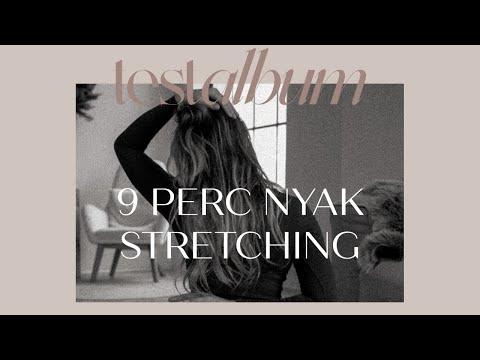 9 perc nyak stretching