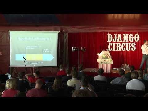 DjangoCon EU 2013: Aymeric Augustin - Enterprise Django: transactions for web developers