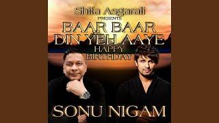 Baar Baar Din Yeh Aaye Happy Birthday