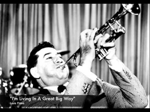 louis-prima-im-living-in-a-great-big-way-truthandliberty01