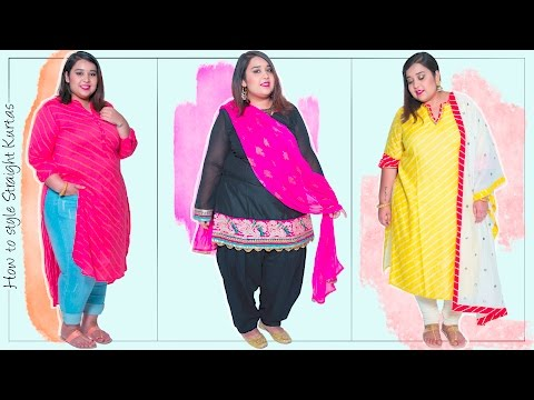 How To Style Straight Kurtas | Plus Size Fashion Series by Prerna Adsul