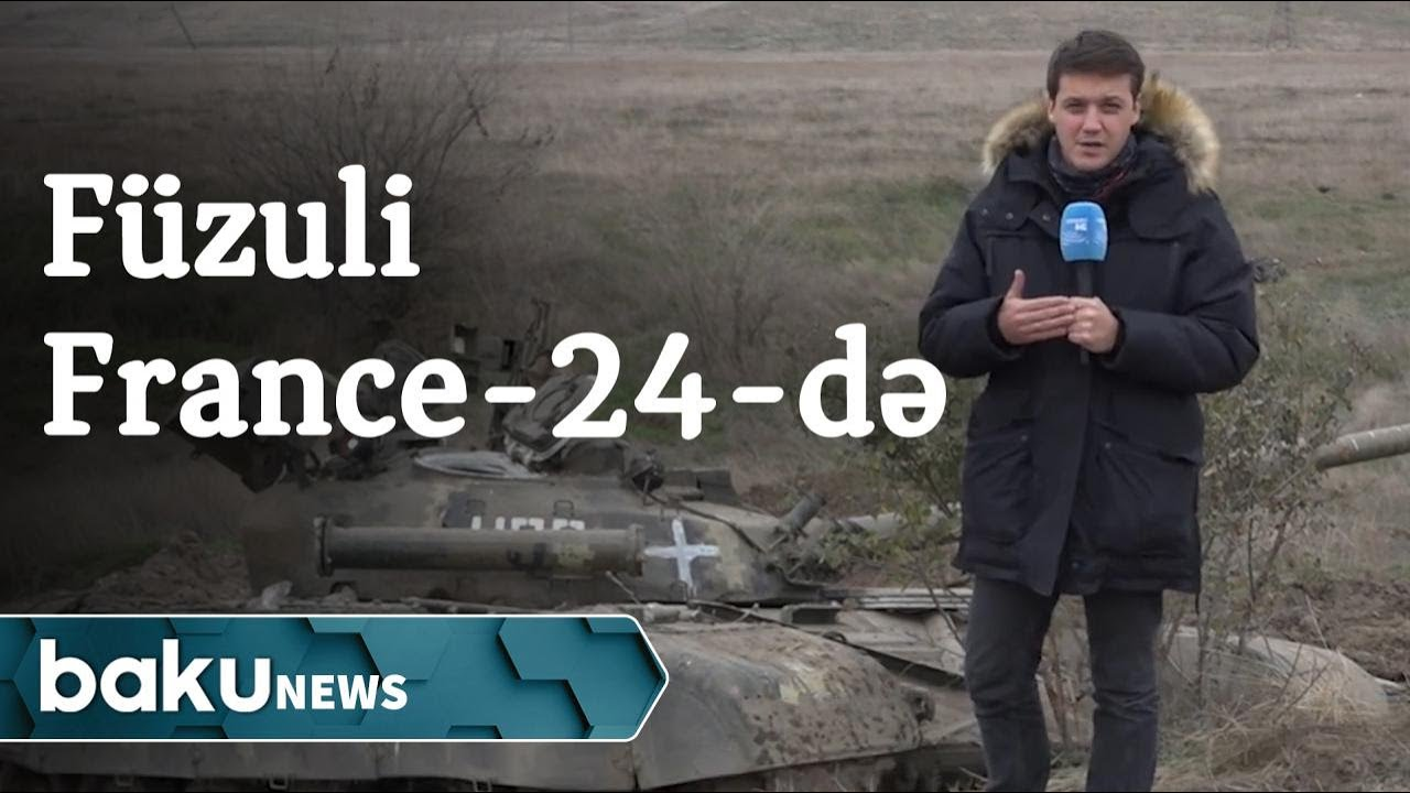 France-24 Füzulidən reportaj hazırlayıb