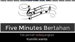 Download lagu Five Minutes Bertahan (Karaoke Version)