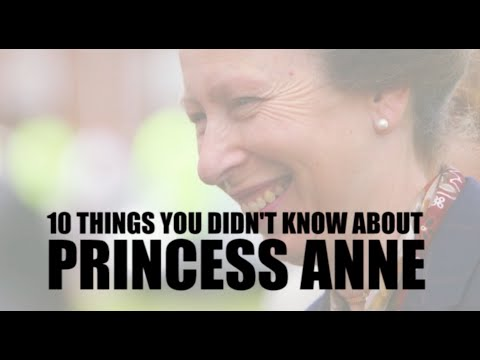 10 things you didn't know about Princess Anne