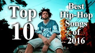 Top 10 - The Best Rap Songs Of 2016