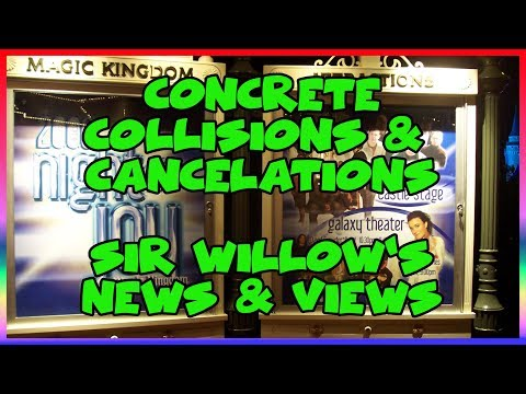 Concrete, Collisions, and Cancelations- Sir Willow's News and Views May 2018