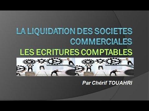 Liquidation des sociétés : Les écritures comptables.