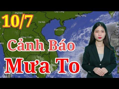 Dự báo thời tiết hôm nay, và ngày mai 10/7/2021 | Dự báo thời tiết 7 ngày tới | Thông tin thời tiết hôm nay và ngày mai