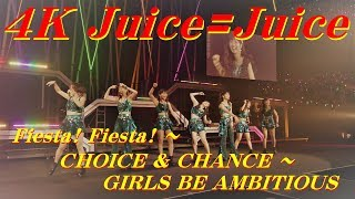 Fiesta! Fiesta! ~ CHOICE & CHANCE 04:24 ~ GIRLS BE AMBITIOUS 08:43 Juice=Juice CONCERT TOUR 2019 ~JuiceFull!!!!!!!~ FINAL 宮崎由加卒業 ...