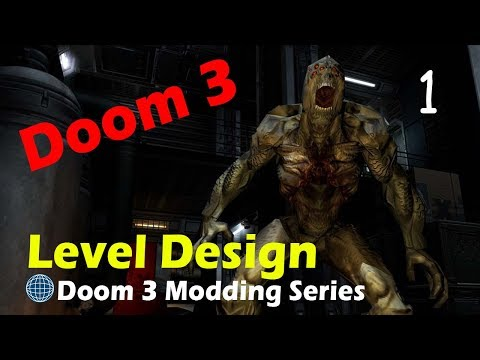 Modding Doom 3 Part 1 - Introduction To The Editor