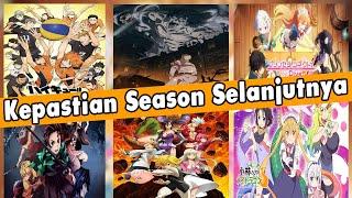 Tanggal Rilis Kimetsu No Yaiba Season 2, Attack On Titan S4, Haikyuu Season 5, DLL