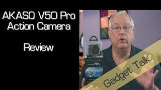 Akaso V50 Pro Action Cam Review