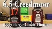 6 5 Creedmoor - 135gr Berger Classic Hunter with Reloder 26