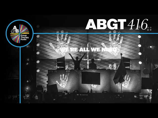 Group Therapy 416 with Above & Beyond and Solarstone
