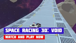 Space Racing 3D: Void · Game · Gameplay