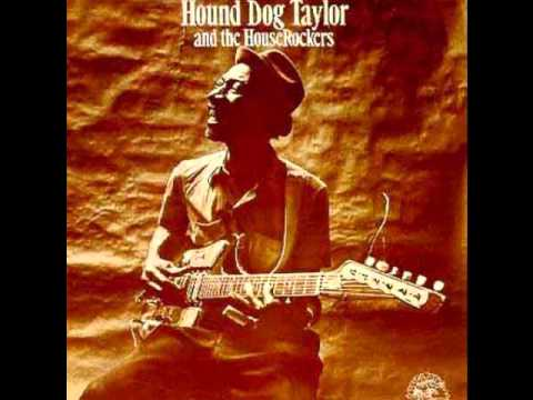 Hound Dog Taylor And The HouseRockers - Gonna Send You Back To Georgia