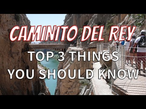 The NEW El Caminito Del Rey - Most Dangerous Path in the World! | Top 3 things you should know!