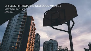 CHILLED HIP HOP AND NEO SOUL MIX #34
