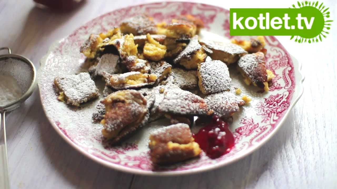 Kaiserschmarrn Omlet Austriacki Kotlet Tv Youtube