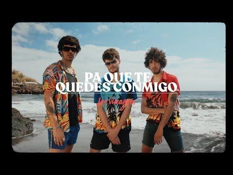 Смотреть клип Los Vinagres - Pa Que Te Quedes Conmigo