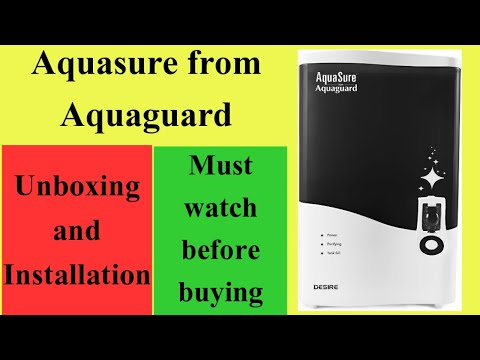 Eureka Forbes AquaSure from Aquaguard Desire 7 L RO+UV+MTDS Water Purifier unboxing and installation