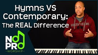Traditional Hymns Vs Contemporary Worship: The REAL Difference (NoPro Worship #20)