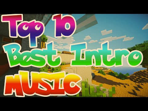 Top 10 Best Intro Music / Drops