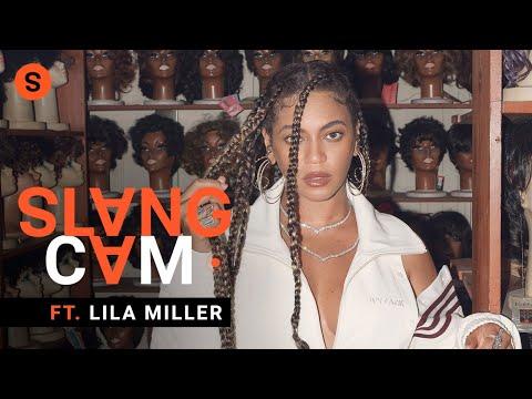 Lila Miller sobre trabajar con Beyoncé y todo lo que ha aprendido de ella   SlangCam