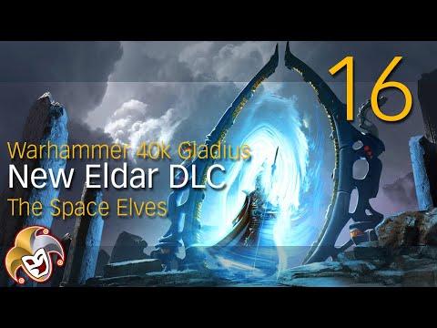 Warhammer 40k GLADIUS ~ Eldar DLC ~ 16 FINAL |