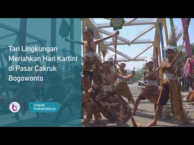 Tari Lingkungan Meriahkan Hari Kartini di Pasar Cakruk Bogowonto Bagelen