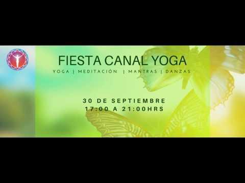 AQUÍ Y AHORA Fiesta Canal Yoga