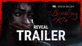 Dead by Daylight | A Binding of Kin | Reveal Trailer
