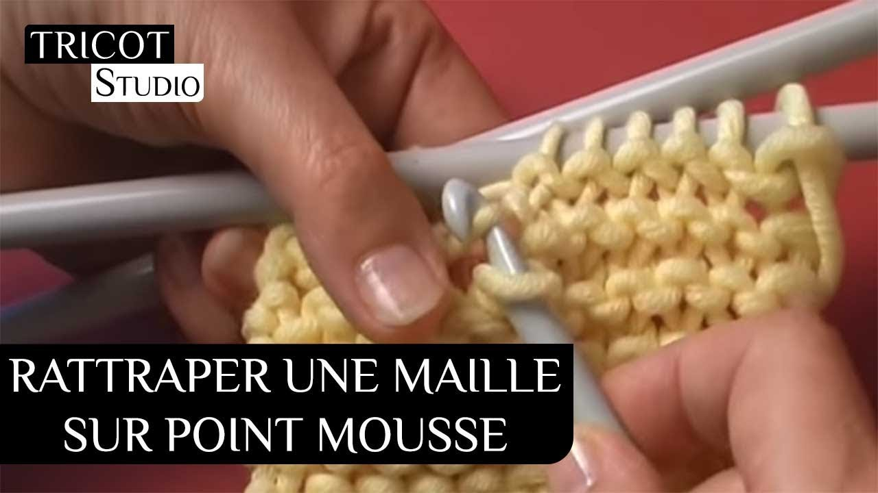 tricot rattraper une maille sur point mousse youtube. Black Bedroom Furniture Sets. Home Design Ideas