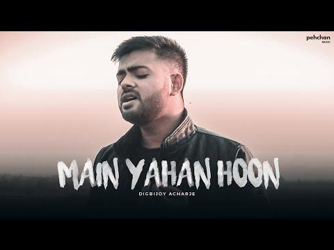 Main Yahaan Hoon - Unplugged Cover | Digbijoy Acharjee | Veer-Zaara | Shahrukh Khan