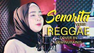 Dewi - Senorita Reggae Cover Version ( Shawn Mendes feat Camila Cabello )