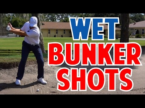 How To Hit Out Of A Wet Bunker