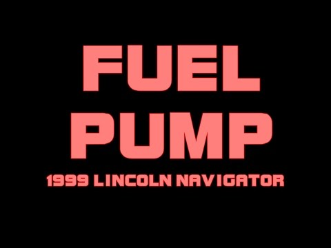 1999 Lincoln Navigator - Replacing The Fuel Pump