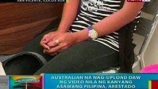 BP: Australian na nag-upload daw ng sex video nila ng asawang Filipina, arestado
